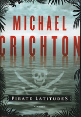 Novel-Pirate-Latitudes-by-Michael-Crichton (Count_Strad) Tags: novel cover art coverart book western scifi wwii