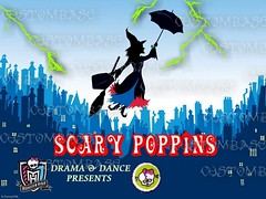 scary-poppins (custombase) Tags: dance posters musicals drama monsterhigh