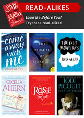 Read-Alikes for Me Before You by Jojo Moyes (plano.library) Tags: readalikes books mebeforeyou planopubliclibrarysystem ppls haggard davis schimelpfenig harrington parr library libraries plano tx
