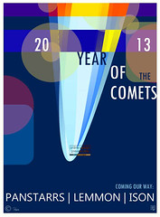 2013 Year Of The Comets - poster by Robert Rusin (Art&design by Robert Rusin www.mkfive.co.uk) Tags: november england sky poster design march december earth contemporary object space year april visitors universe visual comet cosmos solarsystem lemmon spectacle ison thecomets 2013 panstarrs outherspace mkfivecouk ziggymk robertrusin panstarrscomet lemmoncomet isoncomet