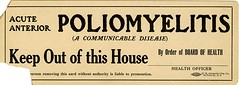 Acute anterior poliomyelitis keep out of this house (National Library of Medicine - History of Medicine) Tags: quarantine hiddentreasure poliomyelitis nationallibraryofmedicine