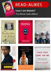 Read-Alikes for I am Malala by Malala Yousafzai and Christina Lamb (plano.library) Tags: readalikes books iammalala planopubliclibrarysystem ppls library libraries haggard harrington parr schimelpfenig davis plano tx