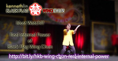 Real Internal Power of Black Flag Wing Chun (Hek Ki Boen Eng Chun) Tags: ip man wing chun yip donnie yen black flag hek ki boen