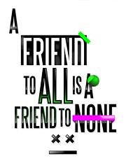A friend to all is a friend to none (Plomsone) Tags: pink green art true friend bright none quote fresh vector aristotle plomsone