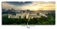 Final Days (Ashley Teo (PilotPotato)) Tags: travel sunset urban panorama sun beautiful golden scenery singapore dusk explore hour epic moh ghim
