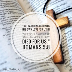 But God demonstrates his own love for us in this: While we were still sinners, Christ died for us. Romans 5:8 NIV http://bible.com/111/rom.5.8.niv (Daniel Portalatin Photography) Tags: salvation relationship god jesus absolutetruth life hope truth cross scripture bible encouragement christian