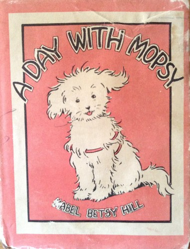 "1st edition ""A Day With Mopsy"""