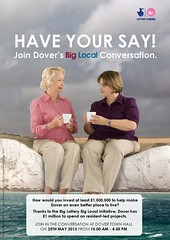 Dover Town 'Have your say' poster1 March 2013 (Big Local) Tags: poster flyer invitation posters leaflet publicity invite flyers dover leaflets dovertown biglocal localtrust