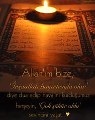 (gLySuNfLoWeR) Tags: dua  allah sevin dilek islam islamiyet mslman kuran iman mum candle quran kr hamd