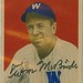 1949 Bowman - Tom McBride #74 (b: 2 Nov 1914 - d: 26 Dec 2001 at age 87) - Autographed Baseball Card