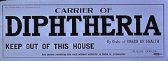 Carrier of diphtheria keep out of this house by order of board of health (National Library of Medicine - History of Medicine) Tags: quarantine hiddentreasure diphtheria nationallibraryofmedicine