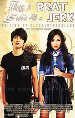 When a Brat falls in love with a Jerk (Maynard Arellano) Tags: daniel cover kathryn filipino bernardo brat pinoy meets jerk request padilla wattpad danielpadilla kathrynbernardo kathniel
