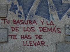 Your trash..... (bego vega) Tags: basura trash fachada fachadismo graffiti pintada campo naturaleza nature recoger madrid navacerrada bego vega bv