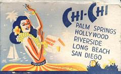 Chi-Chi Restaurants (jericl cat) Tags: matches matchbook match illustration vintage losangeles paper ephemera restaurant dining cocktail chichi restaurants tiki polynesian hawaiian girlie hula dancer