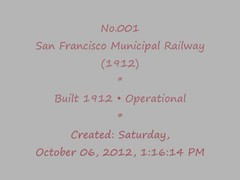 Muni No 001F. Saturday, October 06, 2012, 1:08:40 PM (eric j hoover) Tags: sanfrancisco muni 001 msr vintagetrolleys sfcausa doubleend