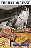 The Longest Silence: A Life in Fishing (profishingrods) Tags: fishing life longest silence