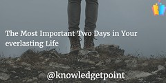 The Most Important Two Days in Your everlasting Life-min (knowledgetpoint) Tags: the most important two days your everlasting life knowledgetpoint
