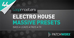 Loopmasters Presents Electro House Massive Presets (Loopmasters) Tags: drums loops electro samples edm dubstep royaltyfree electrohouse loopmasters drumstep