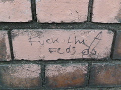 The Feds think you're a prick, too. (rubber rat productions) Tags: graffiti vandalism stupid nob