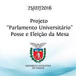 Projeto Parlamento Universit�rio - Posse e Elei��o da Mesa 25/07/2016