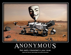 curiosity anonymous (jackdavinci) Tags: mars rover nasa hacker hack anonymous curiosity hacking demotivation demotivational curiosityrover