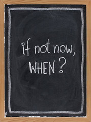 if not now, when ? (FurorGermanicus) Tags: action decision motivation encouragement when now concept call question handwriting chalk white blackboard chalkboard texture background nobody vertical copyspace inspiration success weightlifting workout