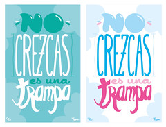No Crezcas by ozo Type. (OZO_Bog) Tags: digital photoshop colombia illustrator diseo tipografia 2012 ozo diseografico tipografiailustrada