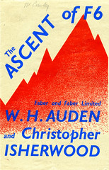 The Ascent of F6 by W. H. Auden and Christopher Isherwood (Faber Books) Tags: 1930s poetry archive books bookcover poems auden faber whauden isherwood christopherisherwood faberandfaber