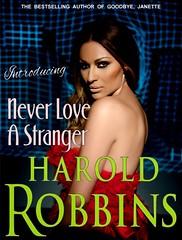 HAROLD ROBBINS: Never Love A Stranger (anna_62002) Tags: harold robbins book cover bonkbuster novel never love stranger svetlana ceca raznatovic autogram poziv