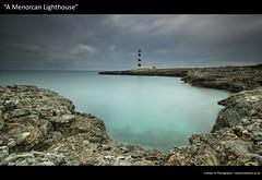 A Menorcan Lighthouse (awhyu) Tags: long exposure menorca
