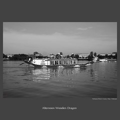 traveler : Afternoon Wooden Dragon (tofu_minx) Tags: travel water boat blackwhite asia afternoon dragon hue perfumeriver
