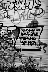 YOUR GUNS GO BANG BANG MY GUNS GO POP POP