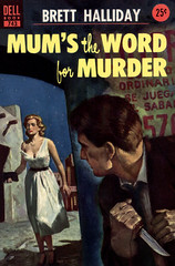 Mum's the Word for Murder (McClaverty) Tags: mystery illustration paperback crime murder pulp detective suspense bretthalliday billgeorge asabaker