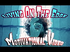 Living On The Edge  Motivational Video  (Motivation For Life) Tags: fromyoutube motivation for 2016 motivational video les brown new year change your life beginning best other guy grid positive quotes inspirational successful inspiration daily theory people quote messages posters
