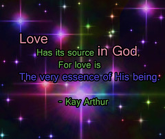 quote-Kay Arthur (Amy Taylor#) Tags: love god loveis whatloveis kayarthur theveryessence