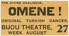 Omene! The Divine Odalisque, Original Turkish Dancer (Alan Mays) Tags: old vintage turkey paper tickets typography reading women dancers dancing pennsylvania antique 19thcentury victorian bijou ephemera divine belly pa type theaters performers fonts printed turks bellydancing admissions turkish bellydancers typefaces berkscounty nineteenthcentury 1890s dances 1894 scandals concubines august27 turkishdancer bijoutheatre bellydances admissiontickets turkishdancers odalisques omene divineodalisque