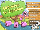 小豬樂園300哩:修改版(300 miles to Pigsland Cheat)