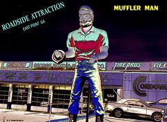 Roadside Attraction - MUFFLER MAN (-WHITEFIELD-) Tags: roadside america mufflerman roadsideattraction georgia eastpoint tireshop