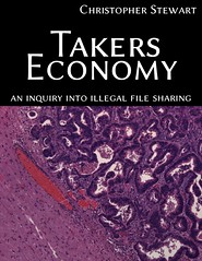 Takers Economy : An Inquiry into Illegal File ...