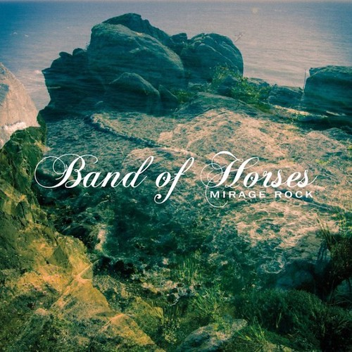 19 Band of Horses - Mirage Rock