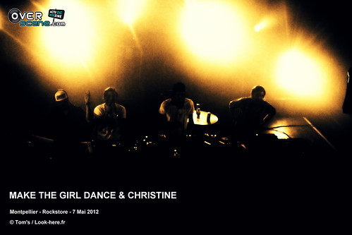 MAKE THE GIRL DANCE & CHRISTINE @ Rockstore - Montpellier - 1LOGO