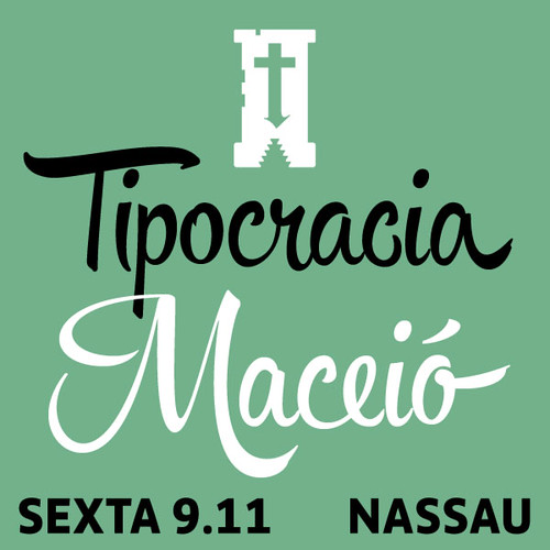 1º Tipocracia Maceió!