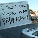 "Today is for Pryor Gibson <a style=""margin-left:10px; font-size:0.8em;"" href=""http://www.flickr.com/photos/59134591@N00/7904220156/"" target=""_blank"">@flickr</a>"