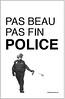 "pas_beau_pas_fin_police <a style=""margin-left:10px; font-size:0.8em;"" href=""http://www.flickr.com/photos/78655115@N05/8128150110/"" target=""_blank"">@flickr</a>"