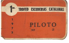 Acreditación Piloto I Escuderias Catalanas 1972 (Manolo Serrano Caso) Tags: de 1972 montjuich circuito piloto acreditación i catalanas escuderias