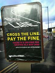 Bus Lane - Cross the line pay the fine - Pershore Road, Stirchley
