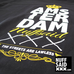NUFFSAIDXXX-AMSTERDAM-TSHIRT (NUFF SAID XXX) Tags: street camera city dog dice money west adam beer dutch amsterdam fashion bike tattoo skyline subway graffiti design clothing rat gun vespa euro 5 soccer bat chess tshirt coffeeshop coke scooter 420 diamond needle alcohol seal skate drugs skimask imperial marker violence sw ajax xxx shroom boxing hooker redlight mokum tee ghetto rembrandt 020 screwdriver zuid uzi sjaak noord straat oost 1275 febo jenever kush nuffsaid afca instagram nuffsaidxxx wwwnuffsaidxxxcom