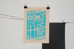 Don't Mess This Up Block Print, hanging (that's keen) Tags: art illustration ink paper print poster typography diy words handmade turquoise illustrated letters creative type motivation blockprint create lettering kraft handdrawn motivational handlettered esty handcarved