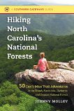 Hiking North Carolina's National Forests: 50 Can't-Miss Trail Adventures in the Pisgah, Nantahala, Uwharrie, and Croatan National Forests (Southern Gateways Guides) Reviews (danielmaryville) Tags: adventures cantmiss carolinas croatan forests gateways guides hiking nantahala national north pisgah reviews southern trail uwharrie