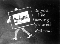 Do you like moving pictures? Well now!